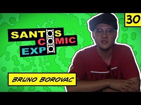 E30 BRUNO BOROVAC | SANTOS COMIC EXPO 2014