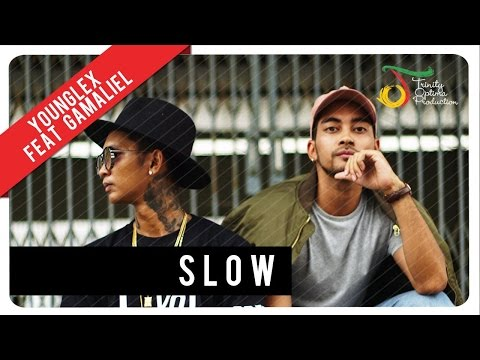 Video Young Lex feat. Gamaliél - Slow | Official Video Clip download in MP3, 3GP, MP4, WEBM, AVI, FLV January 2017