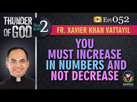 Thunder of God | Fr. Xavier Khan Vattayil | Season 2 | Episode 52