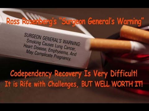 Codependency Recovery Technique. The Surgeon General's Warning. Codependency Relationship Advice