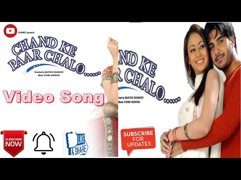Video Chand ke  paar  chalo  video song download in MP3, 3GP, MP4, WEBM, AVI, FLV January 2017