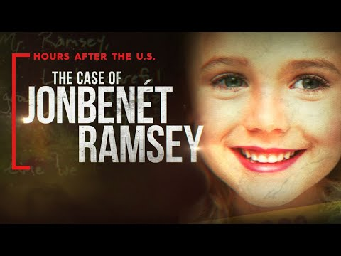 The Murder of JonBenét Ramsey: One of the Most Mysterious Cases in American History: Documentary