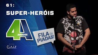 Video FILA DE PIADAS - SUPER-HERÓIS - #61 MP3, 3GP, MP4, WEBM, AVI, FLV Agustus 2018