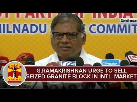 G-Ramakrishnan-Urge-To-Sell-Seized-Granite-Blocks-in-International-Market--Thanthi-TV