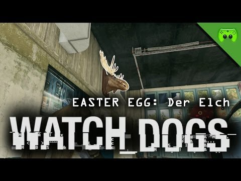 WATCH DOGS EASTER EGG # 25 - Der Elch  «»  Let's Play Watch dogs | HD