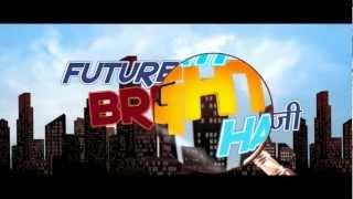 Future To Bright Hai Ji
