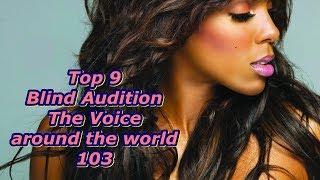 Video Top 9 Blind Audition (The Voice around the world 103) MP3, 3GP, MP4, WEBM, AVI, FLV Agustus 2019