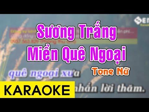 Sương Trắng Miền Quê Ngoại - Karaoke Beat || Tone Nữ - Thời lượng: 5:46.