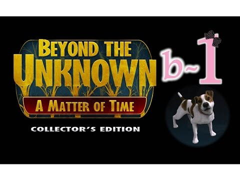 Beyond The Unknown: A Matter Of Time (CE) - Bonus Ep1 - w/Wardfire