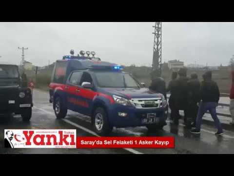 Saray'da Sel Felaketi: 1 Asker Kayıp