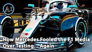 How Mercedes Fooled the F1 Media in Testing... Again