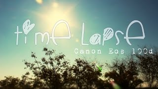 """time lapse canon eos 100d """"SmileProductions & PricosDesigns"""""""
