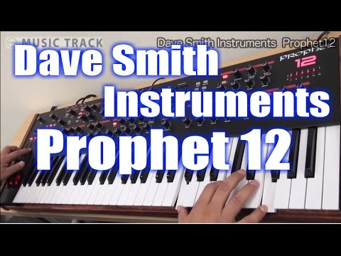 【DEMO】Dave Smith Instruments Prophet12