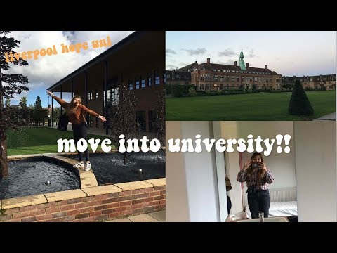 UNIVERSITY MOVE IN!! // LIVERPOOL HOPE UNI