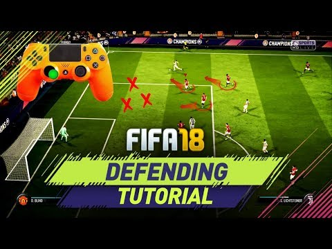 FIFA 18 DEFENDING TUTORIAL - HOW TO DEFEND IN FIFA 18 - TIPS & TRICKS + IN GAME EXAMPLES
