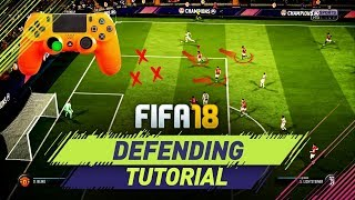 Video FIFA 18 DEFENDING TUTORIAL - HOW TO DEFEND IN FIFA 18 - TIPS & TRICKS + IN GAME EXAMPLES MP3, 3GP, MP4, WEBM, AVI, FLV Agustus 2018