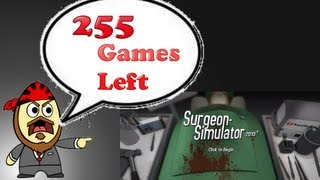Surgeon Simulator 2013 - Best Game Ever!?  365 Games In 365 Days  Day 110  W/ Kuta From TeamxEggS