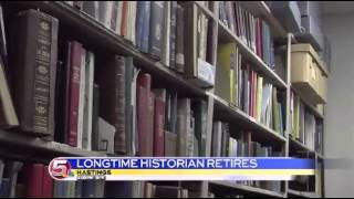 News 5 at 6 - Historical Society historian retires after 50 years / May 21, 2014