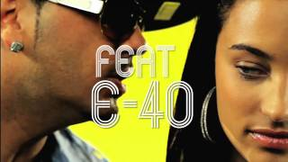 "Baby Bash ft E-40 ""Go Girl"" (Explicit Version)"
