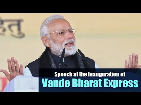 PM Narendra Modi's speech at the Inauguration of Vande Bharat Express