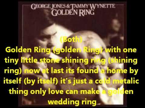 George Jones and Tammy Wynette-Golden Rings(With Lyrics)