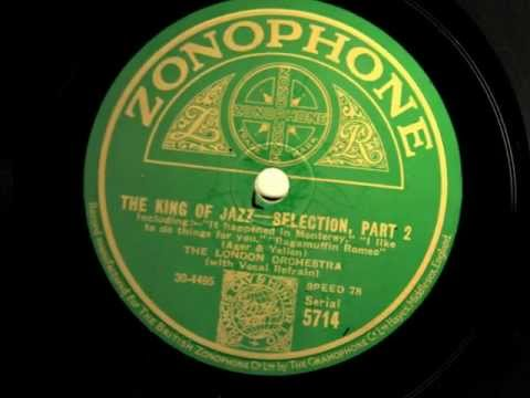 The London Orchestra - The King of Jazz - Selection 1930