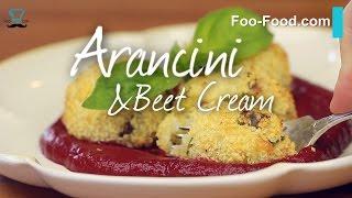 Arancini & Beet Cream