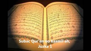 Subac Qur'an Oo Kaamil Ah, Juzka 1aad.