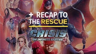CW's Crisis On Infinite Earths - Recap to the Rescue by Comicbook.com