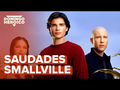 SAUDADES SMALLVILLE | Domingo Heroico