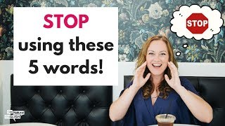 Video 5 WORDS TO 🚫 STOP 🚫 USING IF YOU WANT TO IMPROVE YOUR FLUENCY MP3, 3GP, MP4, WEBM, AVI, FLV Maret 2019