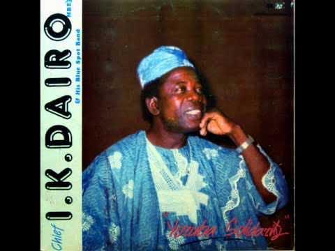 MO SO RIRE ELEDA MI MODUPE by IK DAIRO | EVERGREEN MUSIC