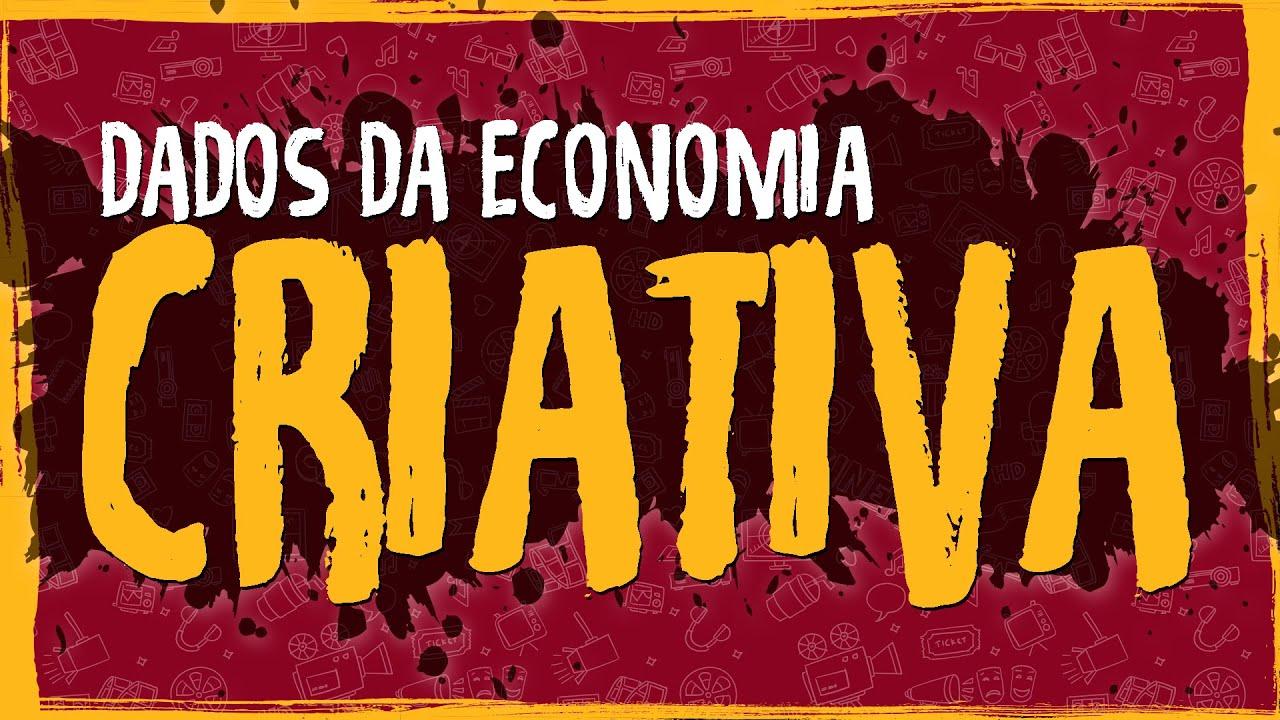 Dados da Economia Criativa no Brasil