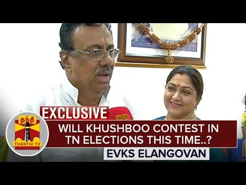 Exclusive--Will-Khushboo-contest-in-TN-Elections-EVKS-Elangovan-Answers-Thanthi-TV