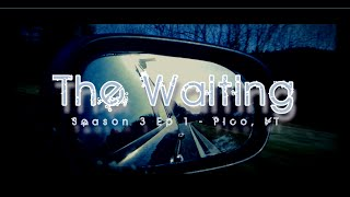 Alba Adventures - Season 3 EP1 - The Waiting -Killington and Pico, VT