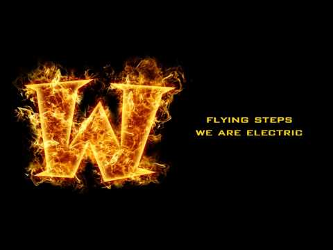 Electric - We Are Electric - Flying Steps WoDotA Top 10 Main Theme Download Link: http://www.mediafire.com/?c0wldzqjrebrl1y Official WoDotA FB Page: https://www.faceboo...