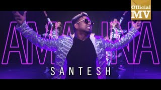 Video Santesh - Amalina (Official Music Video) MP3, 3GP, MP4, WEBM, AVI, FLV Oktober 2018