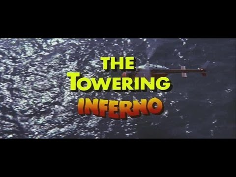 The Towering Inferno(1974) - Opening & Music (HD)