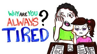 Download Youtube: Why Are You Always Tired?