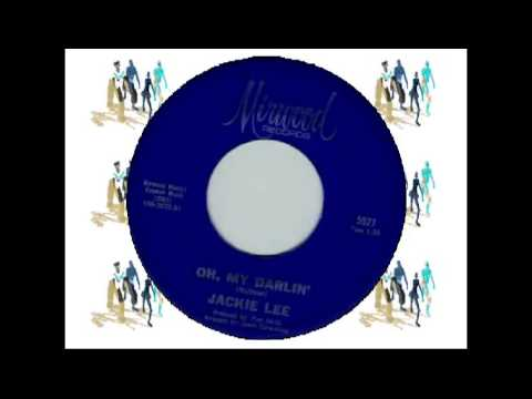 JACKIE LEE - OH MY DARLING (MIRWOOD) #(Change the Record) Make Celebrities History