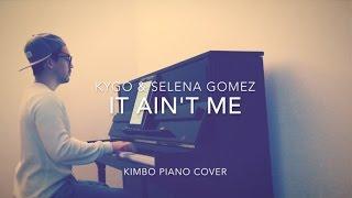 Video Selena Gomez & Kygo - It Ain't Me (Piano Cover + Sheets) MP3, 3GP, MP4, WEBM, AVI, FLV Maret 2018