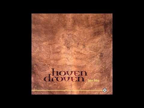 Hoven Droven - Hia Hia (full album)