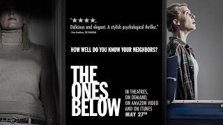 The Ones Below   Official Trailer