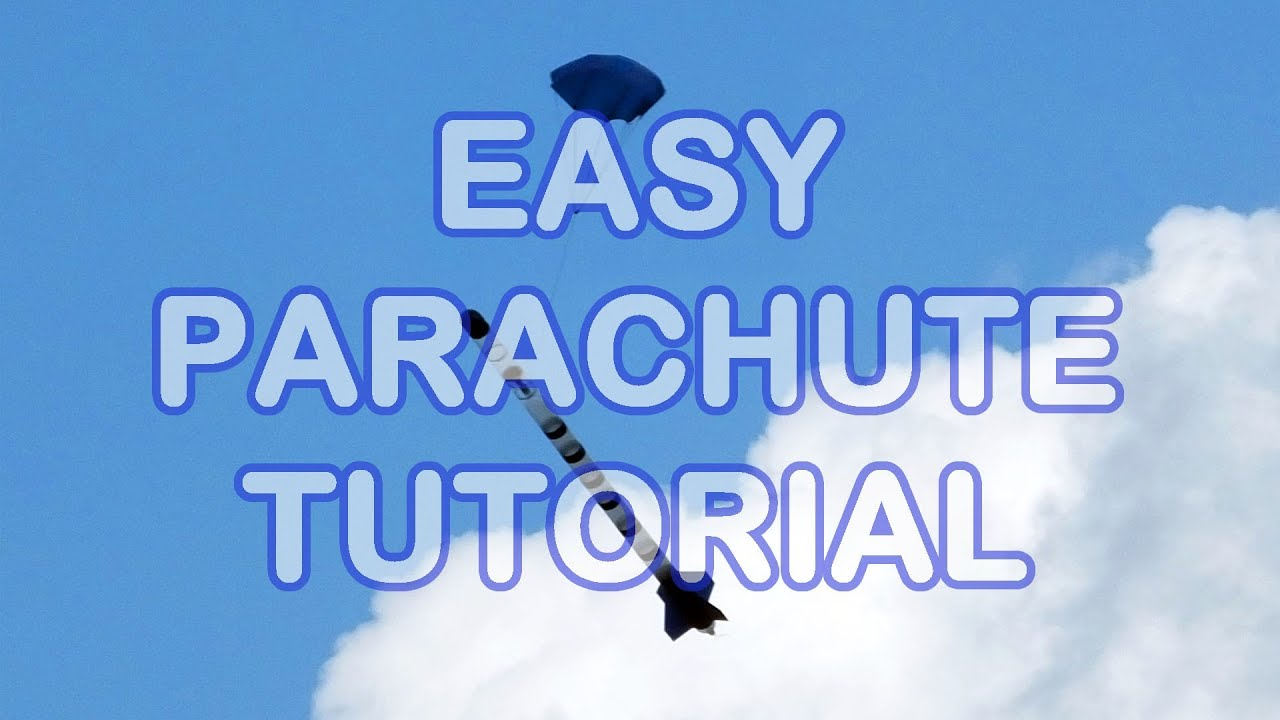 How To Build a Parachute for your water rocket Video Tutorial