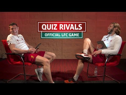 Milner V Lallana | Who Is The LFC Quizmaster?