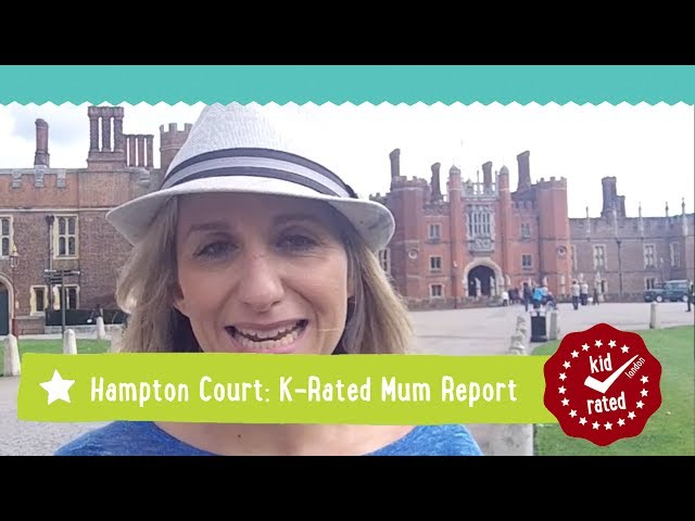Hampton Court Palace: Mum Report