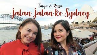 Video TASYA & ROSSA travel to SYDNEY!! MP3, 3GP, MP4, WEBM, AVI, FLV November 2018