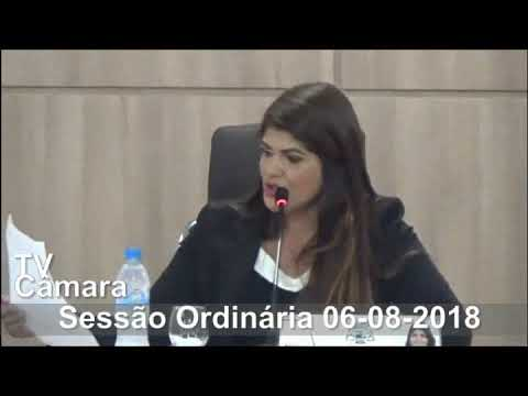Sessão Ordinária do dia 06/08/2018