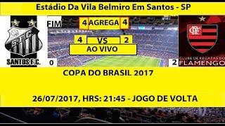 PRIMEIRA PARTIDA SANTOS PERDEU DO FLAMENGO POR 2 A 0 E PARA PASSAR PRECISA GANHAR DE 2 A 0 OU FAZER...