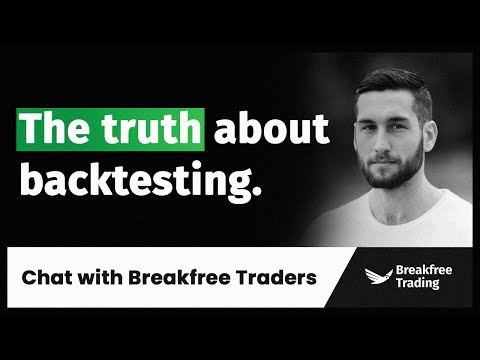 Why you rock on Backtesting but fail trading live | Chat with Breakfree Traders